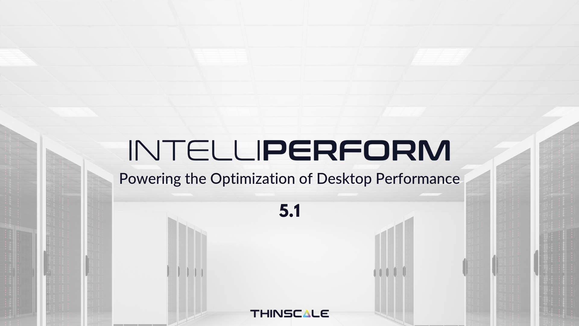 IntelliPerform 5.1 released