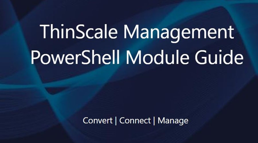 Automating the ThinScale Management Platform